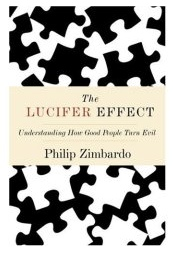 Amazon.com_ The Lucifer Effect_ Understanding How Good People Turn Evil_ Books_ Philip Zimbardo.jpg