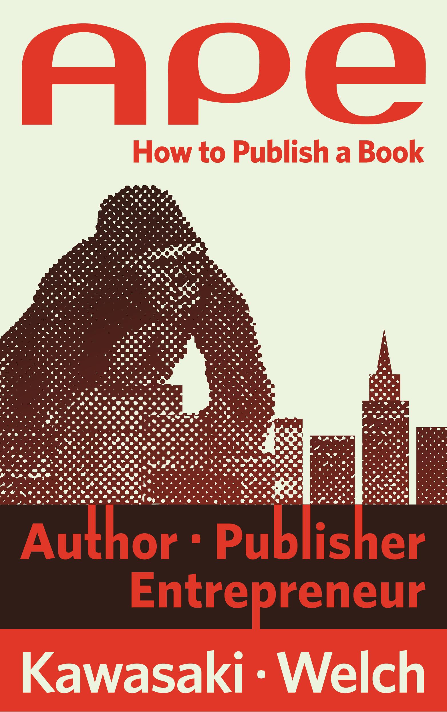 guy kawasaki ape author publisher entrepreneur