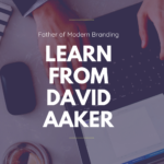 "David Aaker: ""Father of Modern Branding"" and AMA Marketing Hall of Fame® Inductee"