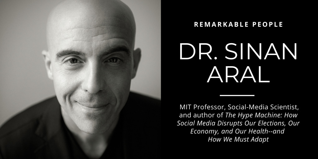 Dr. Sinan Aral: MIT Professor and Social-Media Scientist