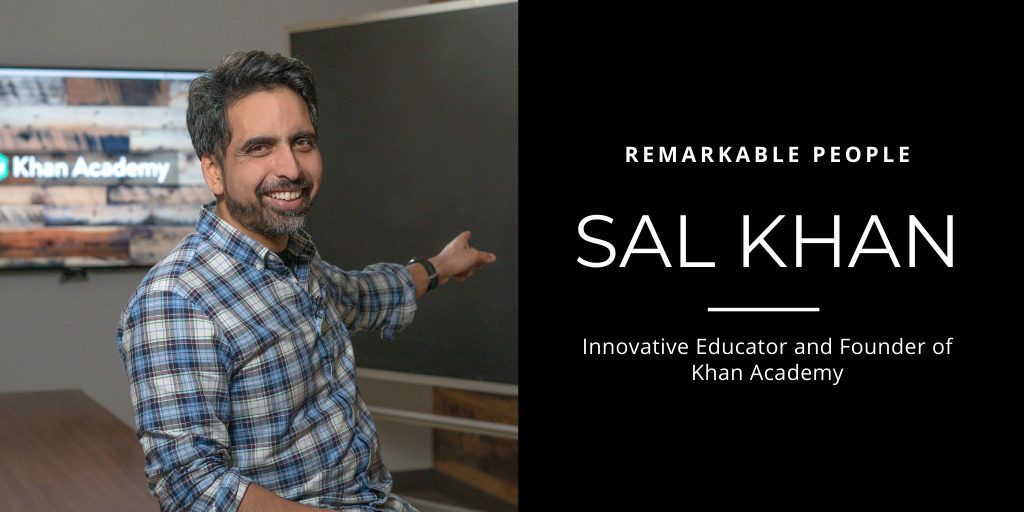 Sal Khan on Remarkable People podcast