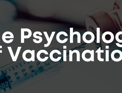 The Psychology of Vaccination